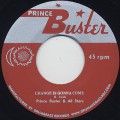 Prince Buster & All Stars / Change Is Gonna Come