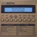 Soulbrotha / The Golden Era Isn't Finished
