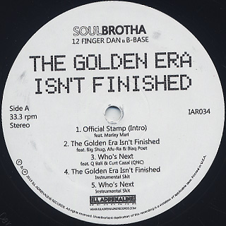 Soulbrotha / The Golden Era Isn't Finished label