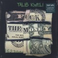 Talib Kweli / Fuck The Money