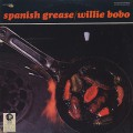 Willie Bobo / Spanish Grease