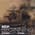 Wordsworth & Donel Smokes / New Beginning