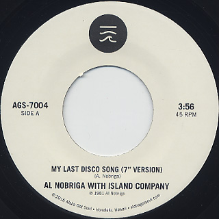 Al Nobriga With Island Company / My Last Disco Song b/w Break Away label