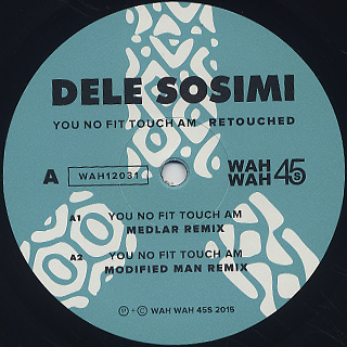 Dele Sosimi / You No Fit Touch Am Retouched label