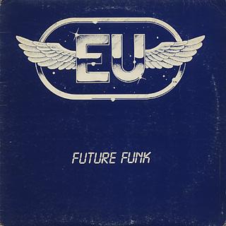 E.U. / Future Funk