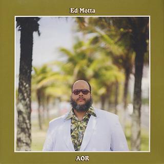 Ed Motta / AOR