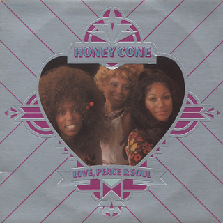 Honey Cone / Love, Peace & Sou...