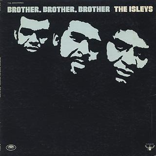 Isley Brothers / Brother, Brother, Brother