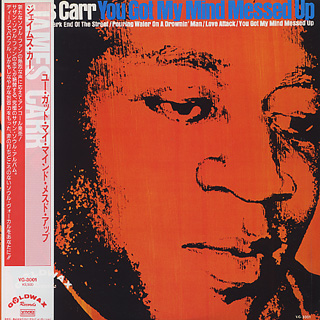 James Carr / You Got My Mind Messed Up front