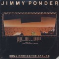 Jimmy Ponder / Down Here On The Ground