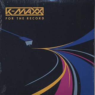 K-Maxx / For The Record