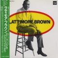 Lattimore Brown / Deep Soul Classics - Vol.1