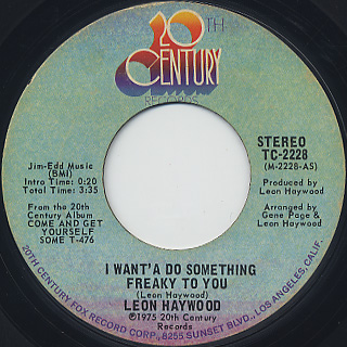 Leon Haywood / I Want'A Do Something Freaky To You