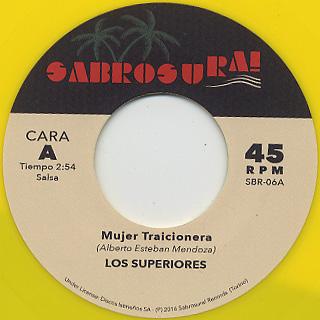Los Superiores / Mujer Traicionera c/w Camilo Azuquita / Borombon