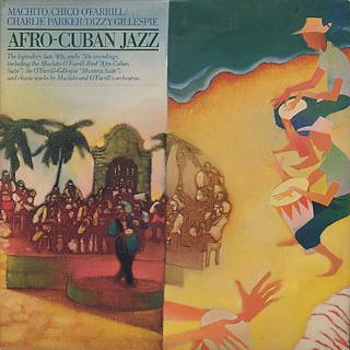 Machito,Chico O'Farrill,Charlie Parker,Dizzy Gillespie / Afro-Cuban Jazz