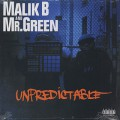 Malik B And Mr. Green / Unpredictable