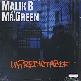 Malik B And Mr. Green / Unpredictable