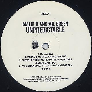 Malik B And Mr. Green / Unpredictable label