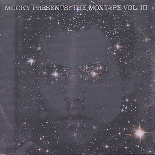 Mocky / Mocky Presents The Moxtape Vol. III Expanded Edition