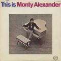 Monty Alexander / This Is Monty Alexander