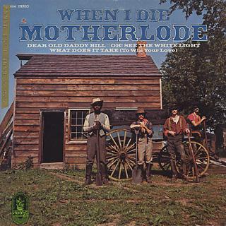Motherlode / When I Die