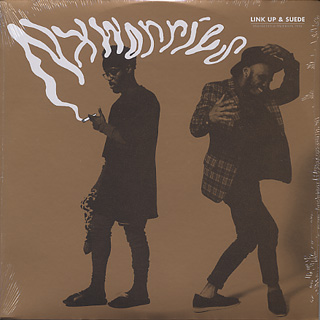 NxWorries(Knxwledge & Anderson .Paak) / Link Up & Suede front
