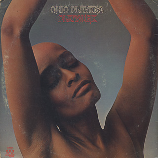 Ohio Players / Pleasure