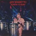 Ray Barretto / Energy To Burn
