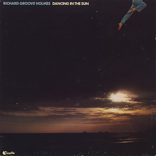 Richard Groove Holmes / Dancing In The Sun