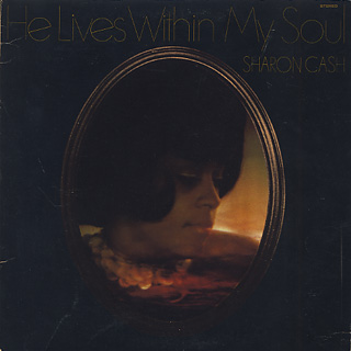 Sharon Cash / He Lives Within My Soul