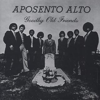 Aposento Alto / Goodbye Old Friends
