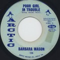 Barbara Mason / Poor Girl In Trouble c/w Hello Baby