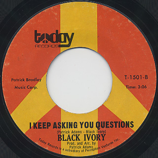 Black Ivory / Don't Turn Around c/w I Keep Asking You Questions back