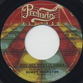 Bobby Thurston / You Got What It Takes c/w I Wanna Do It With You