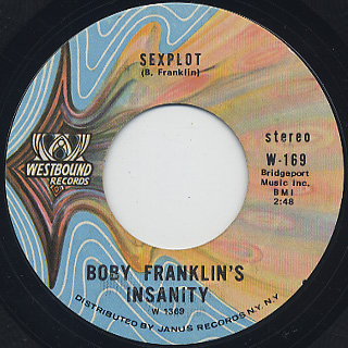 Boby Franklin's Insanity / Don't Lose What You Got (Trying To Get Back What You Had) c/w Sexplot back