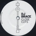 DJ Brace / Close Cuts-1