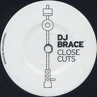 DJ Brace / Close Cuts