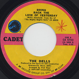 Dells / Learning To Love You Was Easy c/w Bring Back The Love Of Yesterday back