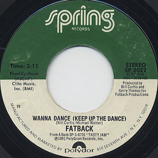 Fatback / Wanna Dance c/w Rockin' To The Beat
