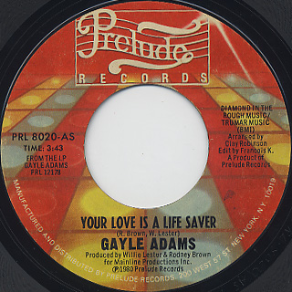 Gayle Adams / Your Love Is A Life Saver c/w You Brought It On Yourself