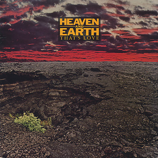 Heaven And Earth / That's Love