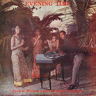 Jackie Mittoo And The Soul Vendors / Evening Time