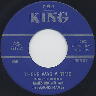 James Brown & The Famous Flames / There Was A Time