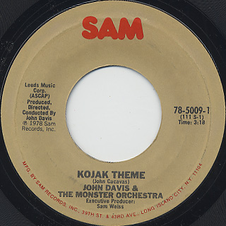 John Davis & The Monster Orchestra / Kojak Theme c/w Whatever Happened To (Me And You)