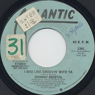 Johnny Bristol / I Sho Like Groovin' With Ya back
