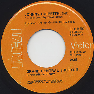 Johnny Griffith, Inc. / The Grand Central Shuttle c/w My Love