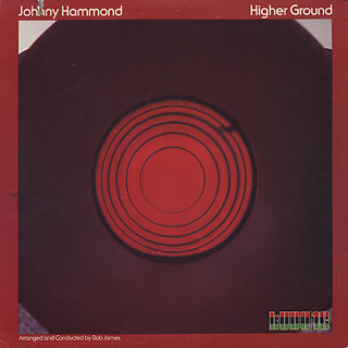 Johnny Hammond / Higher Groound