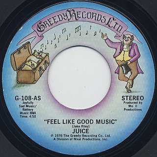 Juice / Feel Like Good Music c/w Catch A Groove