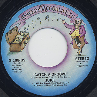 Juice / Feel Like Good Music c/w Catch A Groove back