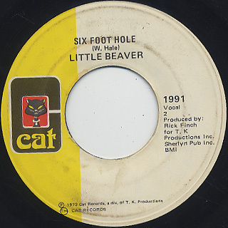 Little Beaver / Wish I Had A Girl Like You c/w Six Foot Hole back